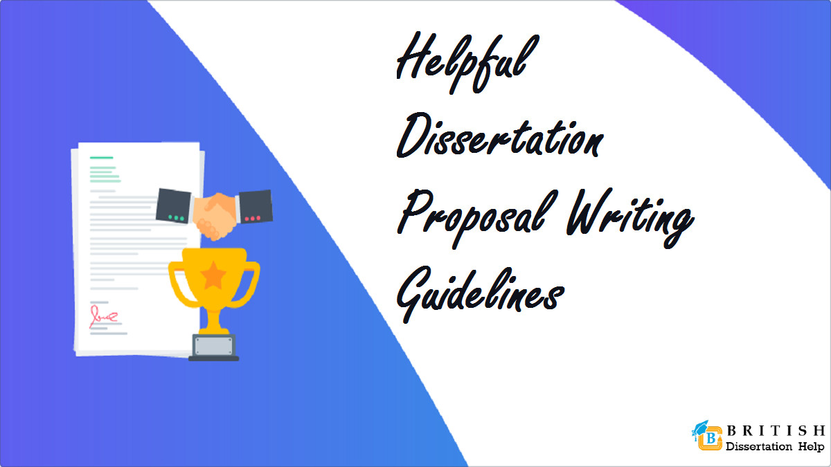 Helpful Dissertation Proposal Writing Guidelines