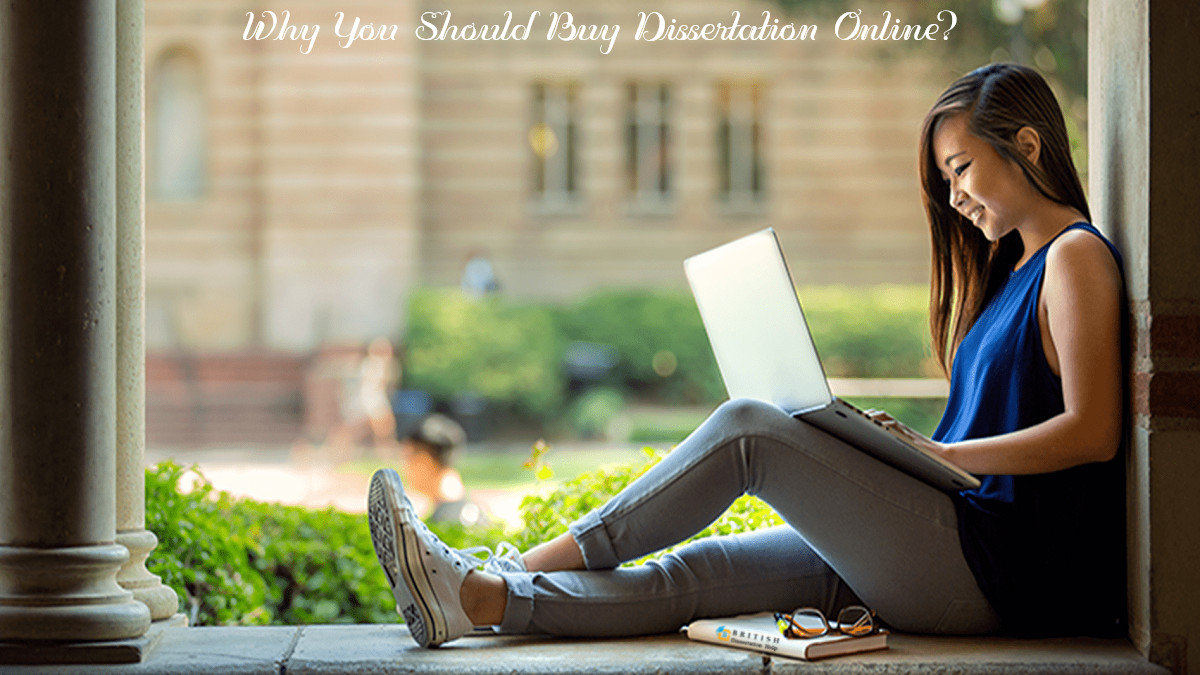 Why You Should Buy Dissertation Online