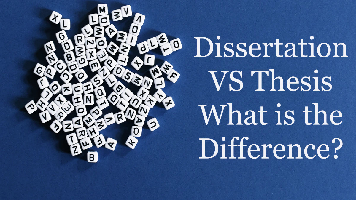 Dissertation VS Thesis What is the Difference