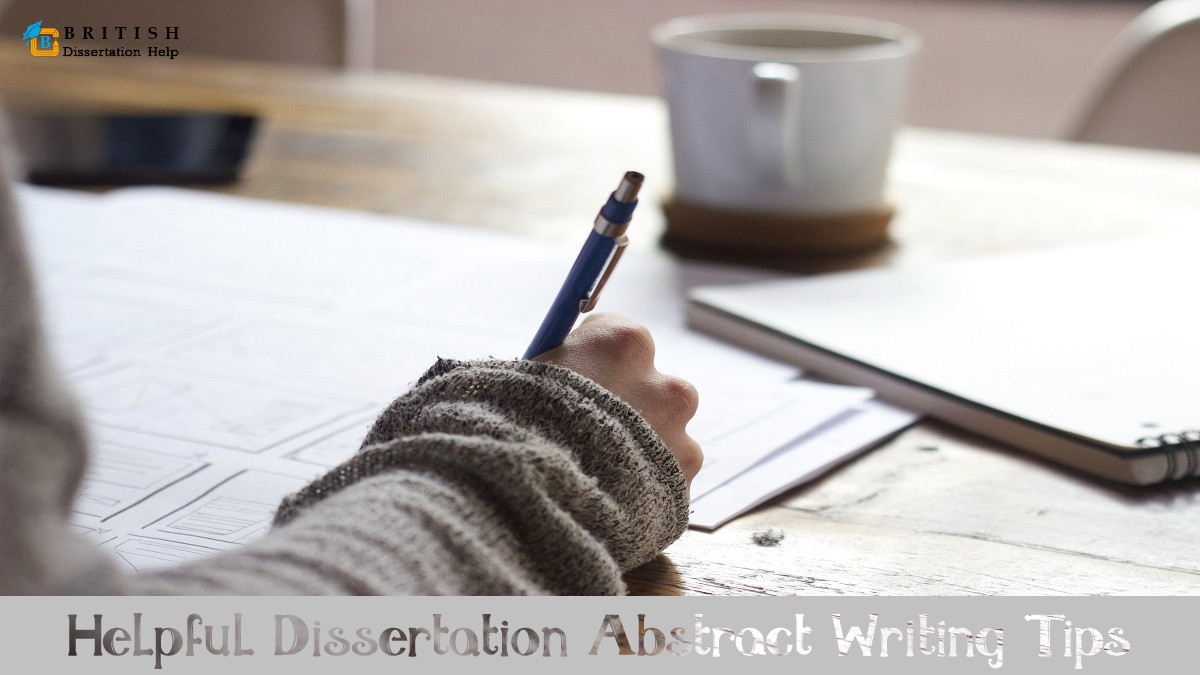Helpful Dissertation Abstract Writing Tips