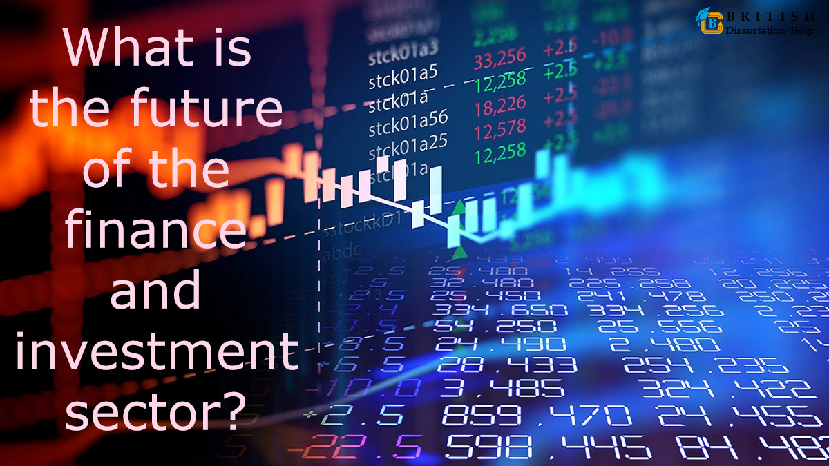 What is the future of the finance and investment sector